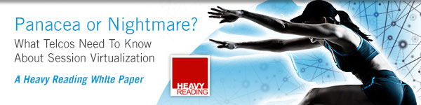 What Telcos need to know about session virtualization, a Heavy Reading White Paper